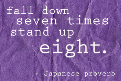 fall down stand up eight